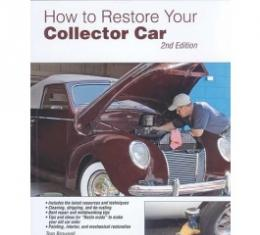 How To Restore Your Collector Car 2nd Edition, 288 Pages