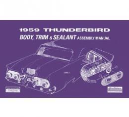 1959 Thunderbird Body & Trim & Sealant Manual, 72 Pages