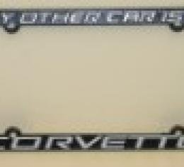 """Corvette License Plate Frame """"My Other Car is a Corvette"""""""