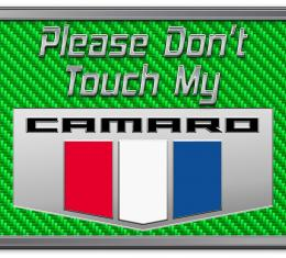 American Car Craft 2010-2015 Camaro Please Don't Touch My Dash Plaque 171005-GRN