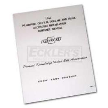 Chevy Truck Accessories Installation Manual, 1962