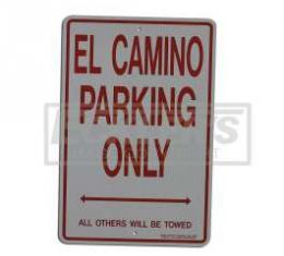 El Camino Parking Only Sign
