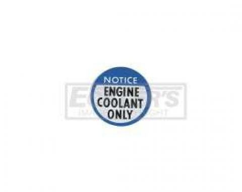 El Camino Engine Coolant Notice Decal, 1978-1982