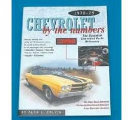 1970-75 Chevrolet By The Numbers