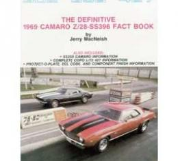 Camaro Book, The Definitive 1969 Camaro Z28/SS396 Fact Book