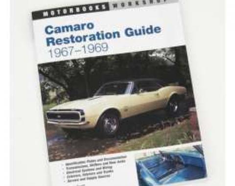 Camaro Restoration Guide 1967-1969