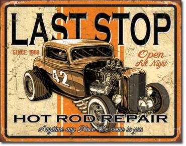 Tin Sign, Last Stop Rods