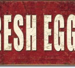 Tin Sign, Fresh Eggs