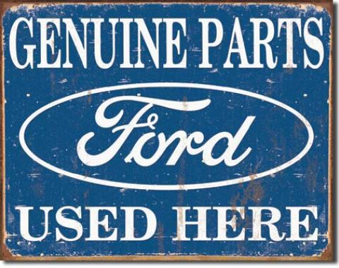 Tin Sign, Ford Parts Used Here