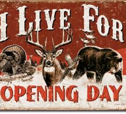 Tin Sign, Live For Opening Day