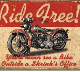 Tin Sign, Ride Free
