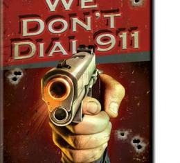 Magnet, We Don't Dial 911
