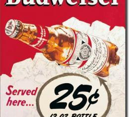 Tin Sign, Budweiser - 25 Cent