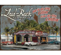 "Laid Back Dream Corvette Garage Tin Sign 12"" X 16"""