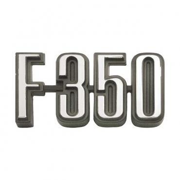 Ford Pickup Truck Cowl Side Nameplate - F350 - F350