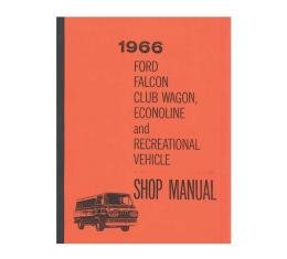 Ford Falcon, Club Wagon, Econoline and Recreational VehicleShop Manual, 1966 - 432 Pages