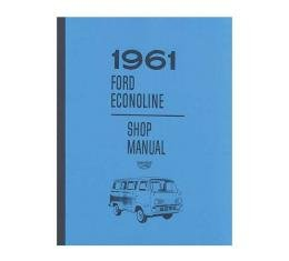 Ford Econoline Shop Manual, 1961 - 220 Pages