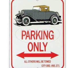 """Roadster """"Parking Only"""" Sign"""