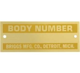 Model A Ford Body Number Plate - Briggs - Brass