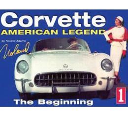 Corvette American Legend The Beginning Book, Volume 1