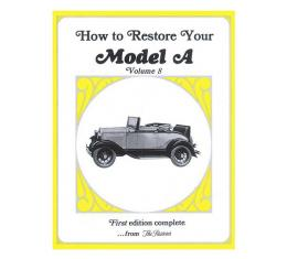 How To Restore Your Model A - Volume 8
