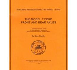 Repairing And Restoring The Model T Ford Front And Rear Axle - 31 Pages - 32 Illustrations