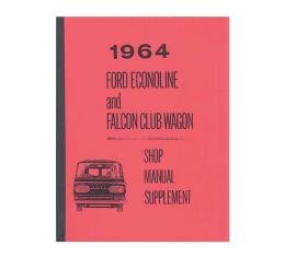Ford Econoline and Falcon Club Wagon Shop Manual Supplement- 130 Pages