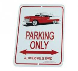1955 Hardtop Parking Only Sign