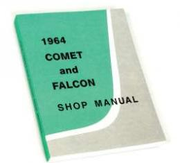 1964 Comet and Falcon Shop Manual - Nearly 600 Pages