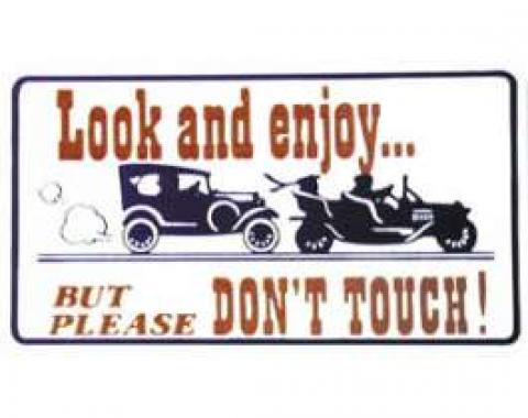 Magnetic Sign - Look and Enjoy But Please Don't Touch - 3 X 5
