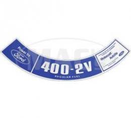 74/75 400-2V Reg Fuel Air Cl Decal