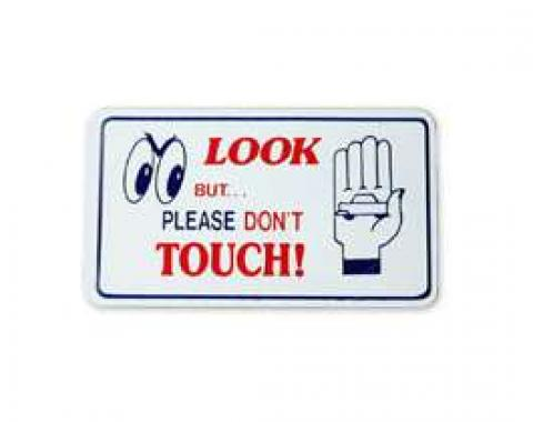 Magnetic Sign - Look But Please Don't Touch - 3 X 5