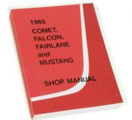 1965 Shop Manual - Mustang, Fairlane, Falcon and Comet
